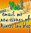 YES, email me new issues of Mincov Law Blog!
